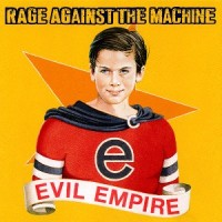 Rage Against The Machine – Evil Empire [1996]