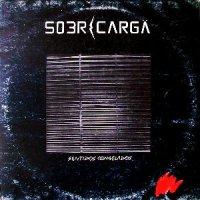Sobrecarga – Sentidos Congelados [1986]