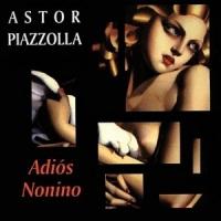 Astor Piazzolla – Adiós Nonino (1983-Ed.1998)