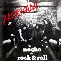 Barricada – Noche de Rock & Roll (1983-Reed.1998)
