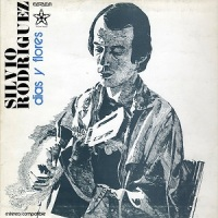 Silvio Rodríguez – Días y Flores (1975)