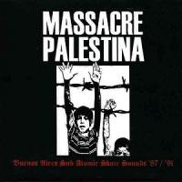 Massacre Palestina – Buenos Aires Sub Atomic Skate Sounds '87-'91 [1999]