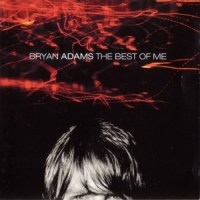 Bryan Adams – The Best Of Me (1999)