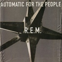 R.E.M. – Automatic for the People [1992]